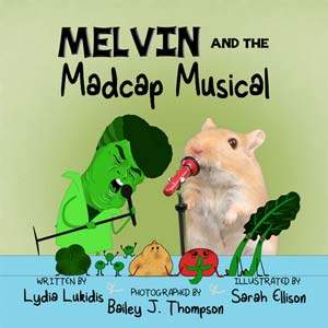 Melvin and the Madcap Musical